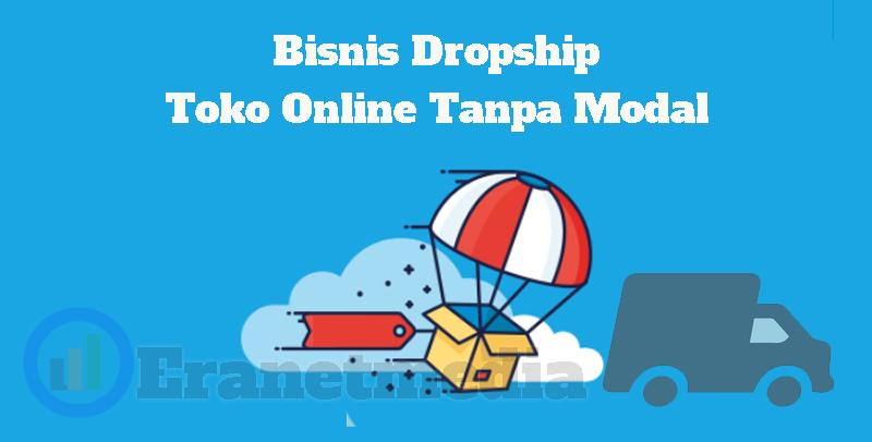 Bisnis toko online tanpa modal dan tanpa stok barang