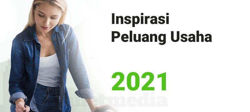 10 Top Peluang Usaha 2021 Bisnis Yang Menjanjikan Di Masa Depan
